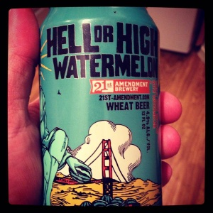 Hell or High Water Watermellon Wheat